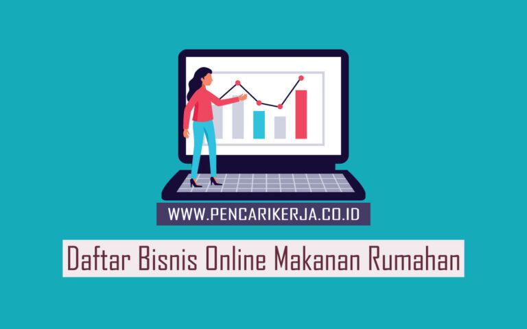 Daftar Bisnis Online Makanan Rumahan - Pencari Kerja